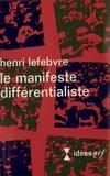 H Lefebvre - Le Manifeste différentialiste.