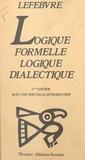 H Lefebvre - Logique formelle, logique dialectique.