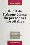 H Leteurtre - Audit de l'absentéisme du personnel hospitalier.