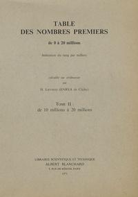 Deedr.fr Table des nombres premiers de 0 a 20 millions - Tome 2, de 10 millions à 20 millions Image