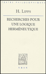 H Lipps - Recherches pour une logique herméneutique.