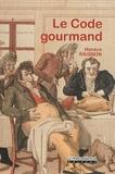 H-n. Raisson - Le code gourmand.