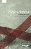 H. Nigel Thomas et Alexie Doucet - Des vies cassées.