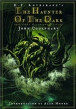 H. P. Lovecraft - Celui qui hantait les ténèbres.