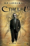 H. P. Lovecraft - Cthulhu, le mythe Tome 3 : .