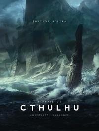 H.P. Lovecraft et François Baranger - L'Appel de Cthulhu illustré (Collector).