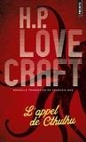H. P. Lovecraft - L'appel de Cthulhu - Suivi de Notes sur l'écriture de la fiction surnaturelle.