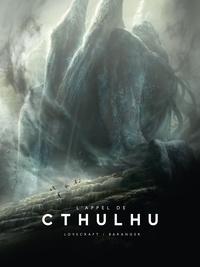 H. P. Lovecraft et François Baranger - L'appel de Cthulhu.