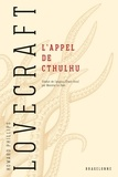 H.P. Lovecraft - L'Appel de Cthulhu.