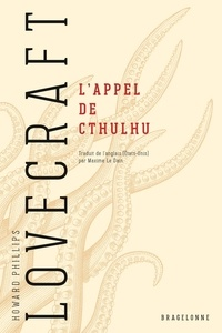 H. P. Lovecraft - L'Appel de Cthulhu.