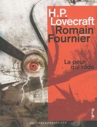 H. P. Lovecraft - La peur qui rôde.