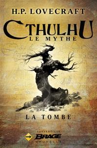 H. P. Lovecraft - La Tombe.