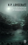 H. P. Lovecraft - Le cauchemar d'Innsmouth.