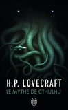 H. P. Lovecraft - Le mythe de cthulhu.