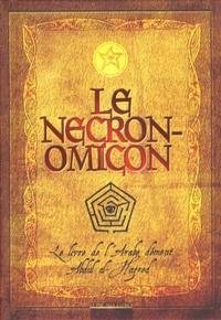 H. P. Lovecraft - Le Necronomicon.
