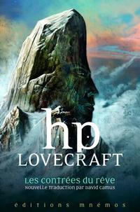 H. P. Lovecraft - Les contrées du rêve.