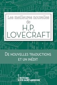 H. P. Lovecraft - Les meilleures nouvelles de H. P. Lovecraft.