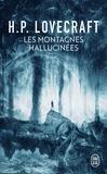 H. P. Lovecraft - Les montagnes hallucinées.