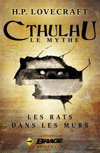 H. P. Lovecraft - Les Rats dans les murs.