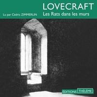 H.P. Lovecraft et Cédric Zimmerlin - Les Rats dans les murs.