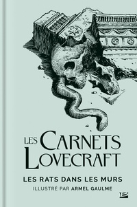 H. P. Lovecraft et Armel Gaulme - Les rats dans les murs.