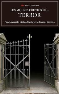 H.P. Lovecraft et  EDGAR ALLAN POE - Los mejores cuentos de Terror - Poe, Lovecraft, Stoker, Shelley, Hoffmann, Bierce….