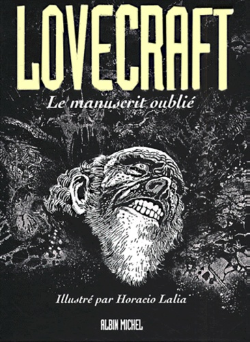 H. P. Lovecraft - Lovecraft Tome 2 : Le manuscrit oublié.