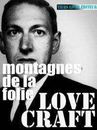 H. P. Lovecraft et François Bon François Bon - Montagnes de la folie.