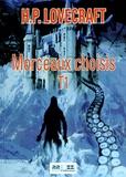 H. P. Lovecraft - Morceaux choisis - Tome 1.