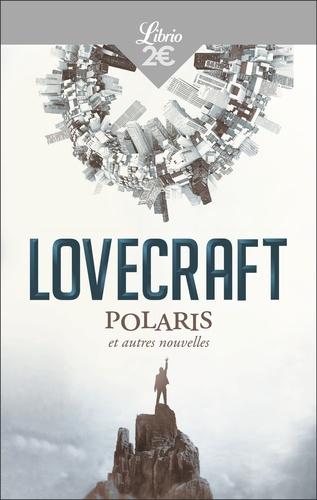 H. P. Lovecraft - Polaris et autres nouvelles.