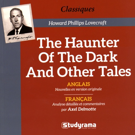 H. P. Lovecraft - The Haunter of the Dark and Other Tales.
