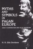 H. R. Ellis Davidson - Myths and Symbols in Pagan Europe.