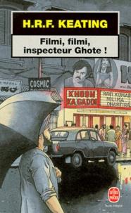 H-R-F Keating - Filmi, filmi, inspecteur Ghote !.