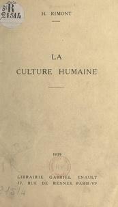 H. Rimont - La culture humaine.