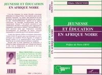 H Sikoumno - Jeunesse et éducation en  Afrique noire.
