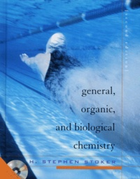 General, Organic and Biological Chemistry. nd edition, with CD-ROM - H-Stephen Stoker |