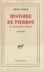 H Thomas - HISTOIRE DE PIERROT.