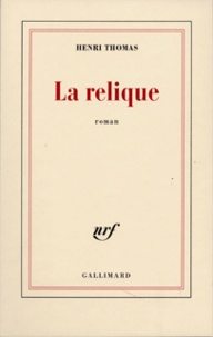 H Thomas - La relique.