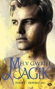 Magik Tome 1 - H. V. Gavriel | Showmesound.org