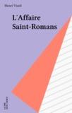 H Viard - L'Affaire Saint-Romans - Récit.