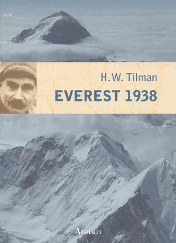 H-W Tilman - Everest 1938.