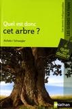 H-Werner Schwegler et Dietmar Aichele - Quel est donc cet arbre ?.
