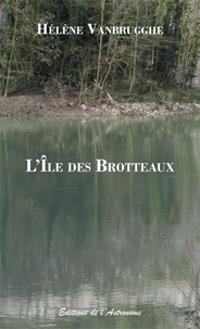 Hã©lã¨ne Vanbrugghe - L'Île des Brotteaux.