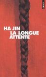 Ha Jin - La longue attente.