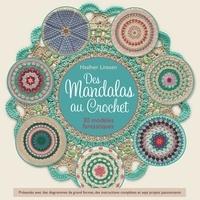 Mandalas à crocheter- 30 modèles fantastiques - Haafner Linssen |