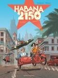 Thierry Cailleteau - Habana 2150 - Tome 01 - Vegas Paraiso.