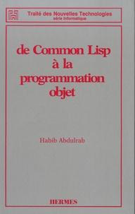 Habib Abdulrab Sarori - De Common Lisp à la programmation objet.