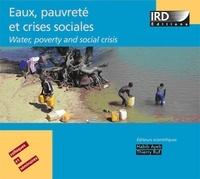 Habib Ayeb et Thierry Ruf - Eaux, pauvreté et crises sociales - CD-ROM.