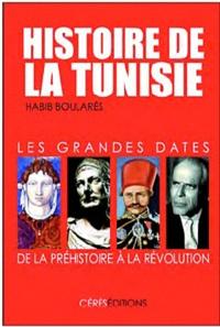 Histoire de la Tunisie: Les grandes dates, de la Préhistoire à la Révolution.pdf