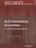 Habib Gherari et  Collectif - Droit international économique - Tome 1, les échanges internationaux.